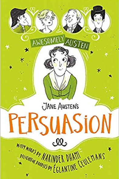 Jane Austen's Persuasion (Awesomely Austen - Illustrated and Retold)
