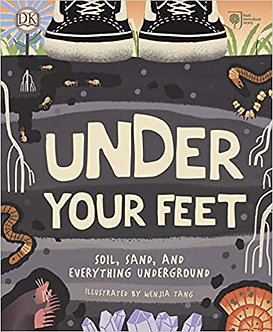 RHS Under Your Feet: Soil, Sand and other stuff (Royal Horticultural Society)
