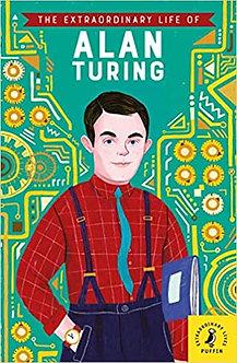 The Extraordinary Life of Alan Turing (Extraordinary Lives)