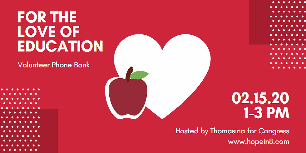 """""""For the Love of Education"""" Phone Bank"""