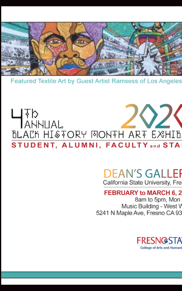 Fresno State Dean's Gallery Black History Month Art Exhibit Currated by Vanessa Addison-Williams, Poster design by VAWcreative