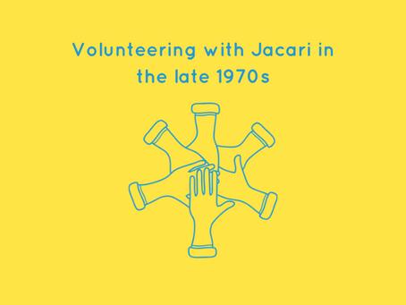 Volunteering with Jacari in the 1970s