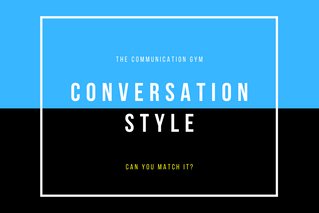 Can you match my Conversation Style?