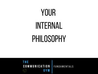 Your Internal Philosophy