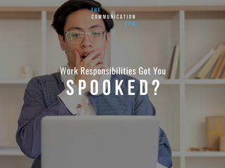 Work Responsibilities Got You Spooked?
