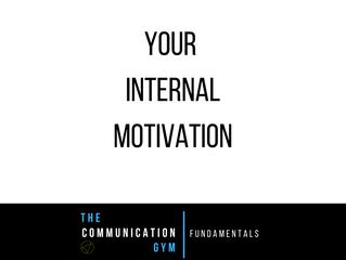 Your Internal Motivation