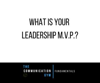 Your Leadership M.V.P.