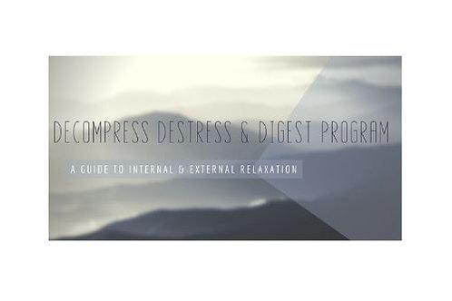 Decompress, Destress & Digest Program