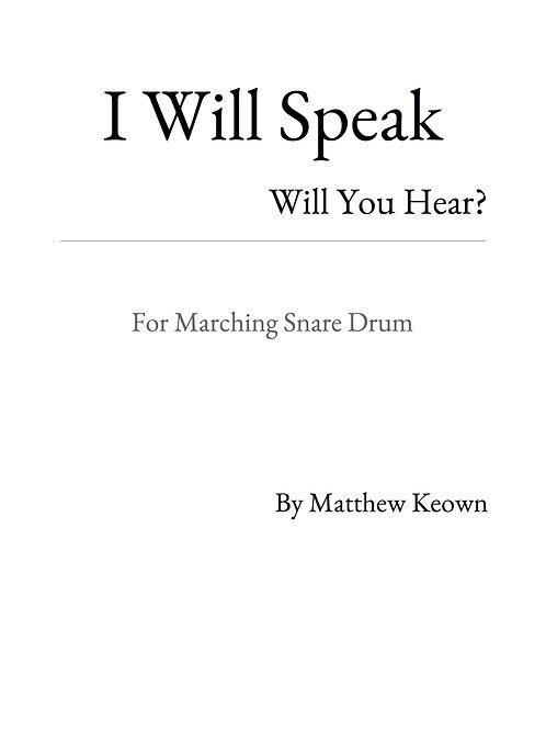 I Will Speak: Will You Hear?