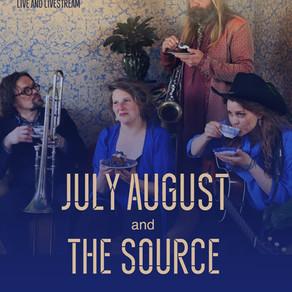 JULY AUGUST OG THE SOURCE KONSERT 26. JUNI