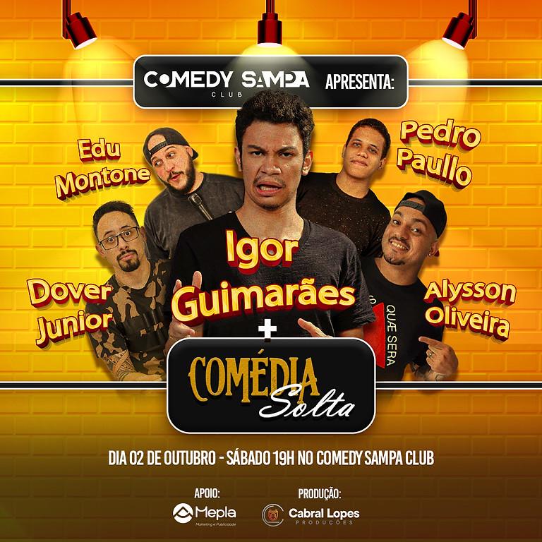 IGOR GUIMARÃES + Comédia Solta