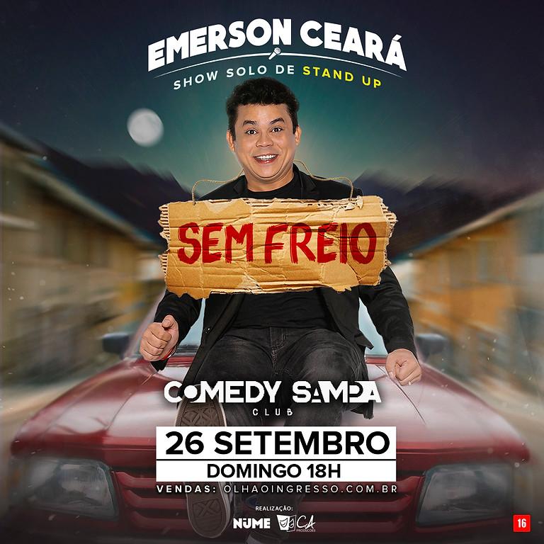 EMERSON CEARÁ - Sem Freio