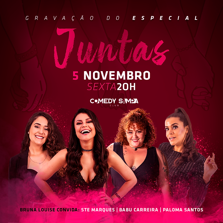 JUNTAS - Bruna, Ste, Babu e Paloma