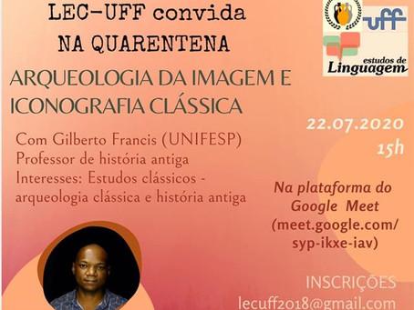 Dia 22/julho, Gilberto Francisco fala sobre arqueologia da imagem no LEC-UFF