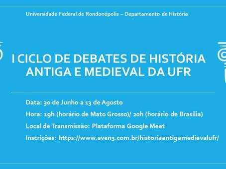 I Ciclo de debates de História Antiga e Medieval da UFR
