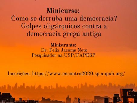 Em setembro, Félix Jácome ministra minicurso, na ANPUH-SP, sobre democracia antiga e golpes