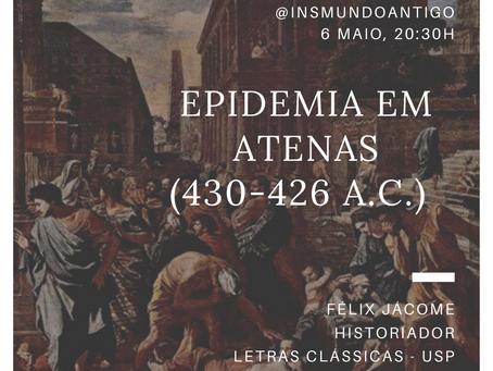 6 de maio, 20h30: Instagram Live sobre a epidemia em Atenas (430-426 a.C.), com Félix Jácome