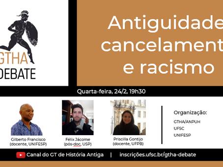 GTHA inaugura série com debate sobre Antiguidade, racismo e cancelamento