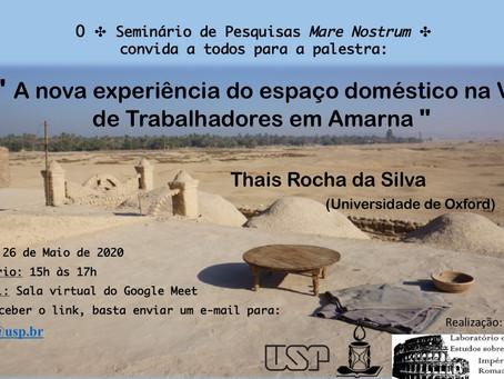26/05 Seminário Mare Nostrum: Espaço doméstico em Amarna, com Thaís Rocha da Silva (doutora, Oxford)