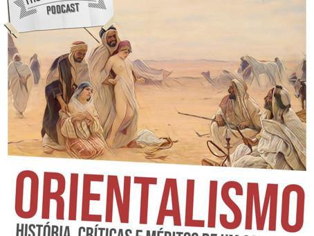 """Podcast História FM: """"Orientalismo"""", com Otávio Luiz Vieira Pinto (docente, UFPR)"""