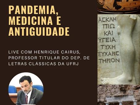 """22/5, 15h - live do Lapis/UFSC: """"Pandemia, medicina e Antiguidade"""", com Henrique Cairus (UFRJ)"""