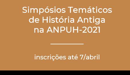A História Antiga tem 4 Simpósios Temáticos na ANPUH 2021; inscrições de trabalhos vão até dia 07/4