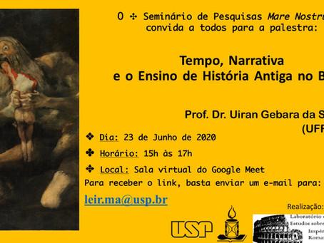 23/6, 15h: Uiran Gebara fala sobre Ensino de História Antiga no Brasil