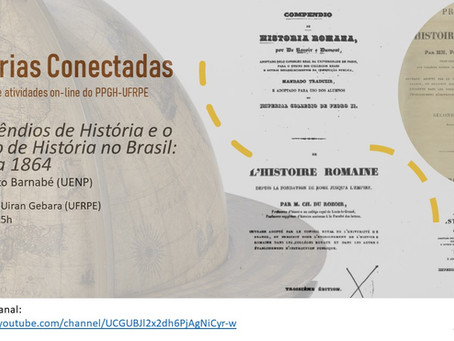 """3/jun, 15h - UFRPE: """"Compêndios de história no Brasil: 1838-1884"""", com Luis Ernesto Barnabé (UENP)"""