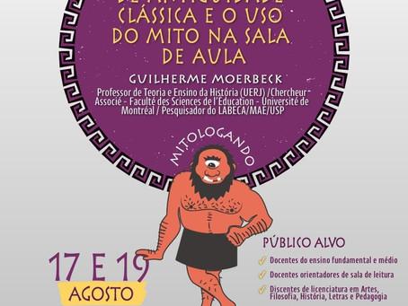 Dias 17 e 19 de agosto, Guilherme Moerbeck oferece minicurso sobre Mito na sala de aula