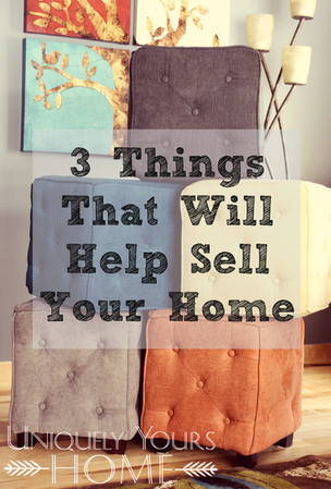 3 Things That Will Help Sell Your Home