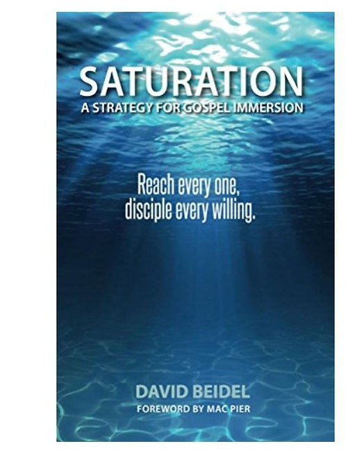 Saturation - A Strategy for Gospel Immersion
