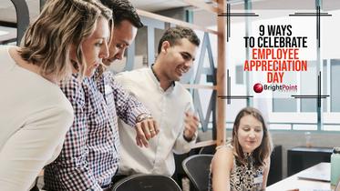 9 Ways to Celebrate Employee Appreciation Day
