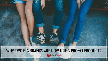 Why Two Big Brands Are Now Using Promo Products