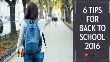 Six Tips For Back To School 2016