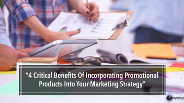 4 Benefits Of Incorporating Promo Products Into Marketing Strategies