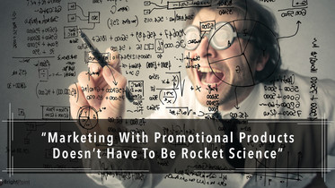 Marketing With Promo Products Isn't Rocket Science