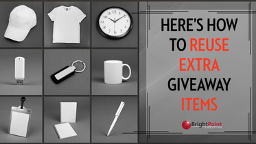 Here's How to Reuse Extra Giveaway Items