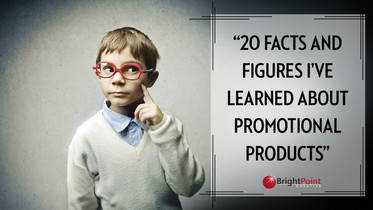 20 Things and Facts I've Learned about Promotional Products