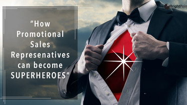 How Promotional Sales Reps Can Become Superheroes