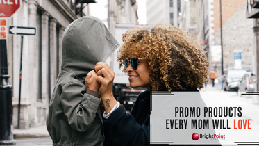 Promo Products Every Mom Will Love