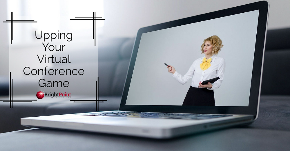 Virtual conference strategies that will help you succeed at your next event!