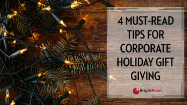 4 Must-Read Tips For Corporate Holiday Gift Giving
