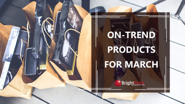 On-Trend Products for March