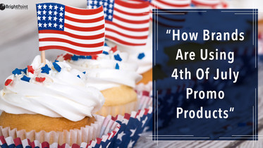 How Brands Are Using 4th Of July Promo Products