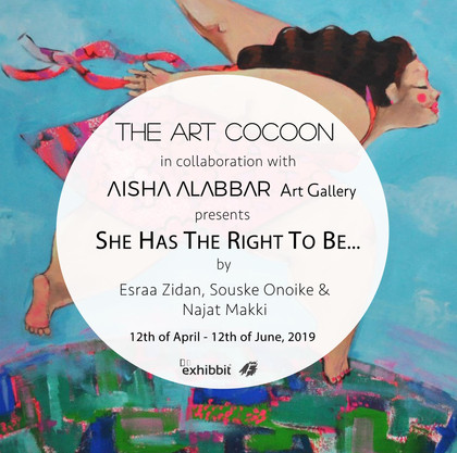 'She has the right to be ...' - Group Exhibition with Esraa Zidan, Souske Onoike & Najat
