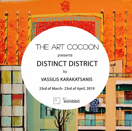 'Distinct District' - Solo Exhibition of Vassilis Karakatsanis
