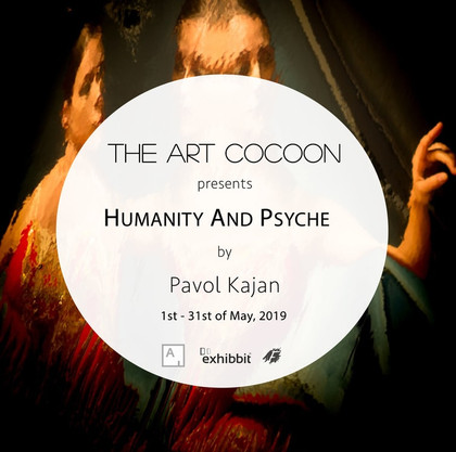 'Humanity and Psyche' - Solo Exhibition of Pavol Kajan