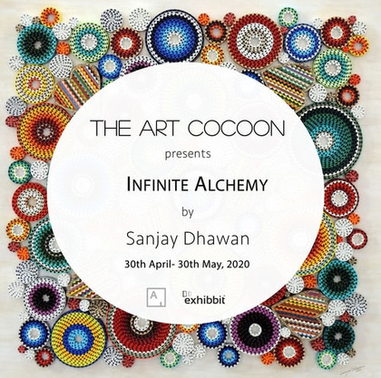'Infinite Alchemy' - Solo Exhibition of Sanjay Dhawan