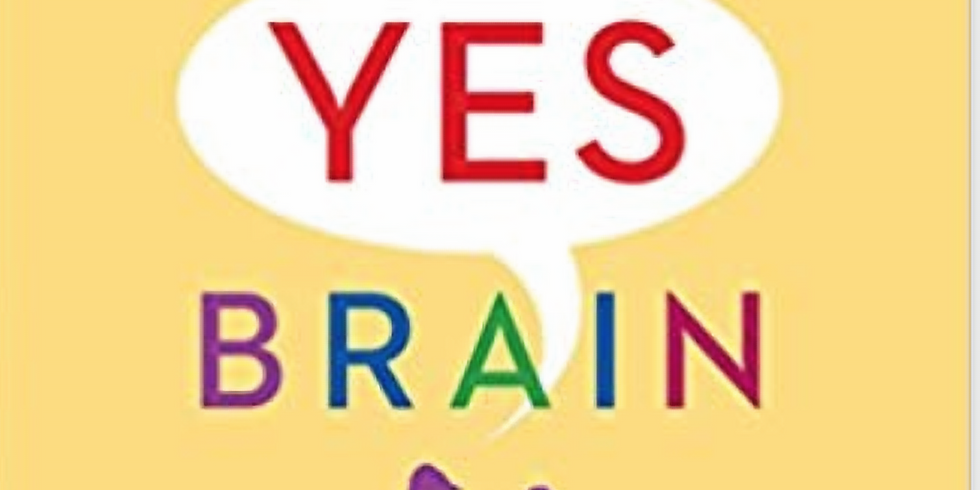 BOOK STUDY: THE YES BRAIN: How to Cultivate Courage, Curiosity, and Resilience in Your Child