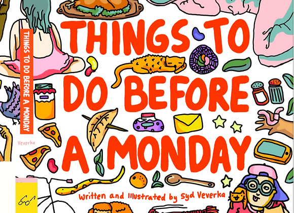 Things To Do Before A Monday book